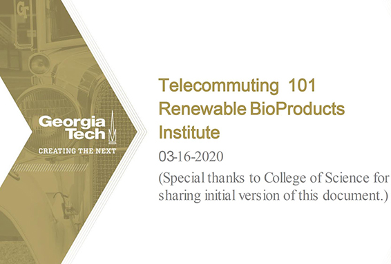 Telecommuting 101- Renewable Bioproducts Institute